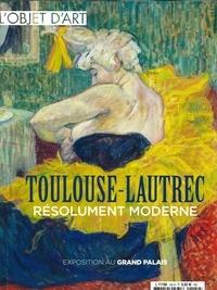 Lire des livres complets gratuits en ligne sans téléchargement L'objet d'Art HS N°142 Toulouse Lautrec - octobre 2019 MOBI CHM 3663322107009