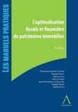 Collectif - L'optimalisation fiscale et financière du patrimoine immobilier.