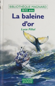 Collectif - La baleine d'or.