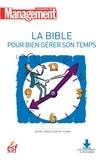 Collectif - La bible pour bien gérer son temps - Nouvelle édition.