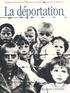 Collectif - La déportation.