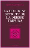 Collectif - La Doctrine secrète de la déesse Tripurã - Tripurarãhasya, section de la Connaissance.