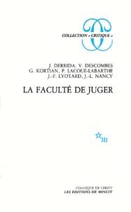 Collectif - La Faculté de juger.
