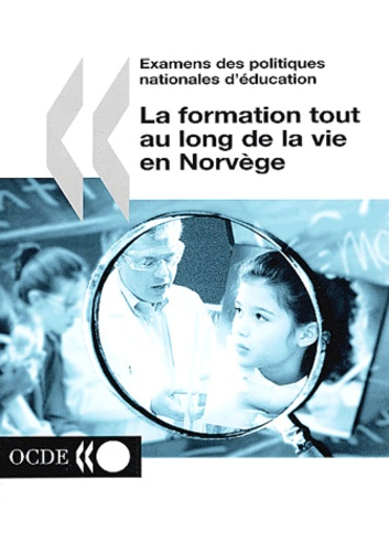 Collectif - La formation tout au long de la vie en Norvège.