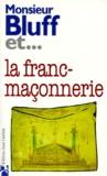 Collectif - La franc-maçonnerie.