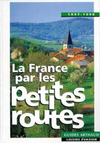Collectif - La France par les petites routes.