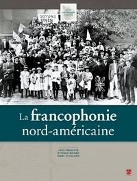 Collectif - La francophonie nord-américaine.