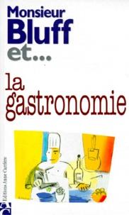 Collectif - La gastronomie.