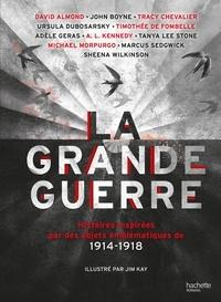 Collectif et David Almond - LA GRANDE GUERRE - Histoires inspirées par des objets emblématiques de 1914-1918.