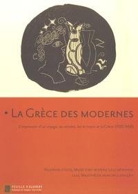 Collectif - La Grèce des modernes.