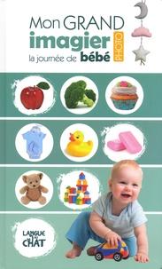 Collectif - La journée de bébé - Mon grand imagier photo.