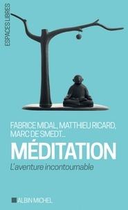 Collectif et  Collectif, - La Méditation.