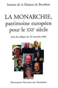 La Monarchie, patrimoine européen pour le XXIème siècle. Actes du colloque du 24 novembre 2001.pdf