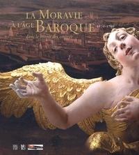 Goodtastepolice.fr La Moravie à l'âge baroque 1670-1790. Dans le miroir des ombres Image