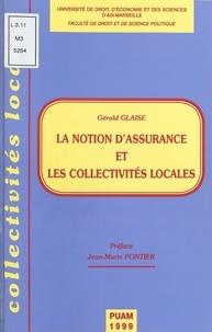 Collectif - La notion d'assurance et les collectivités locales.