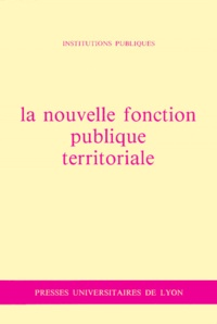 Collectif - La Nouvelle fonction publique territoriale.