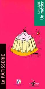 Collectif - La pâtisserie.