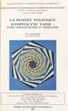 Collectif - La pensée politique d'Hippolyte Taine - Entre traditionalisme et libéralisme.