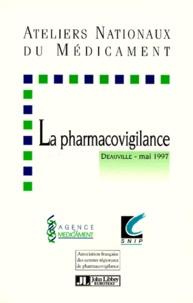 Collectif - La pharmacovigilance - [Deauville, mai 1997].