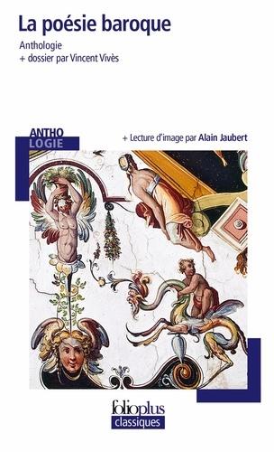 Collectif - La poésie baroque.