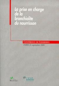 La prise en charge de la bronchiolite du nourrisson. Conférence de consensus, Paris, septembre 2000.pdf