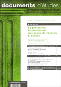 Collectif - LA PROTECTION INTERNATIONALE DES DROITS DE L'HOMME - Tome 1, Europe.