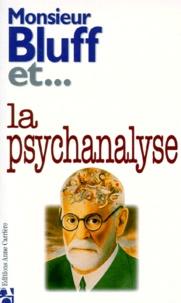 Collectif - La  psychanalyse.