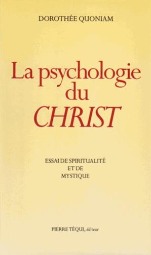 Collectif - La psychologie du Christ - Essai de spiritualité et de mystique.
