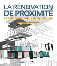 Philippe Pelletier et  Collectif - La rénovation de proximité.