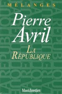 Birrascarampola.it La République. Mélanges en l'honneur de Pierre Avril Image