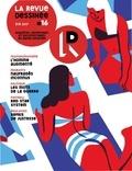 Collectif - La Revue dessinée #16 - Eté 2017.