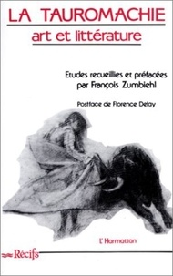 Collectif - La tauromachie - Art et littérature.