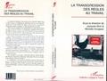 Collectif et Jacques Girin - La transgression des règles au travail.