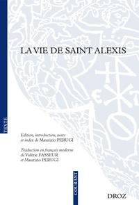 Collectif - La Vie de saint Alexis - en ancien français. Traduit en français moderne.
