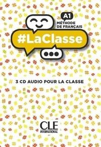 Collectif - #LaClasse - 3 CD audio pour la classe - niveau A1.
