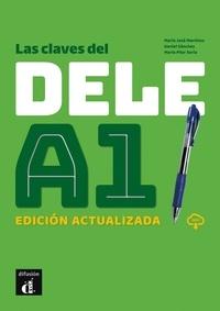 Collectif - Las claves del DELE A.1 Edition actualisée.