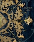 Collectif - Late medieval and renaissance textiles.