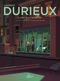 Collectif - Laurent durieux - l'art de l'affiche.