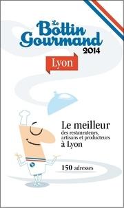 Collectif - Le Bottin Gourmand Lyon 2014.