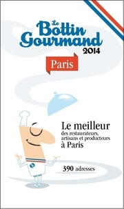 Collectif - Le Bottin Gourmand Paris 2014.