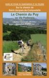 Collectif - Le chemin du Puy ou via podiensis le Puy conques moissac.
