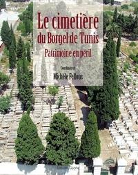 Le cimetière du Borgel de Tunis : patrimoine en péril.pdf