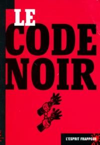 Collectif - Le code noir.