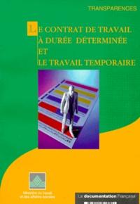 Collectif - Le contrat de travail à durée déterminée et le travail temporaire.