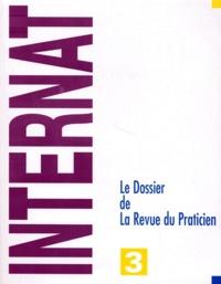 Collectif - LE DOSSIER DE LA REVUE DU PRATICIEN. - Tome 3.