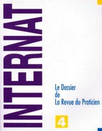 Collectif - LE DOSSIER DE LA REVUE DU PRATICIEN. - Tome 4.