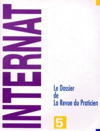 Collectif - LE DOSSIER DE LA REVUE DU PRATICIEN. - Tome 5.