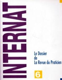 Collectif - LE DOSSIER DE LA REVUE DU PRATICIEN. - Tome 6.