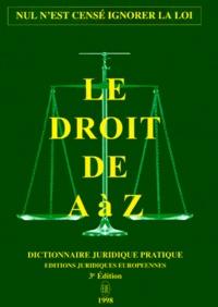 Galabria.be LE DROIT DE A A Z. Dictionnaire juridique pratique, 3ème édition 1998 Image
