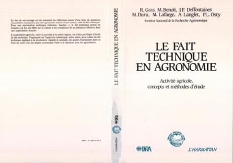 Collectif - Le fait technique en agronomie - Activité agricole, concepts et méthodes d'étude.